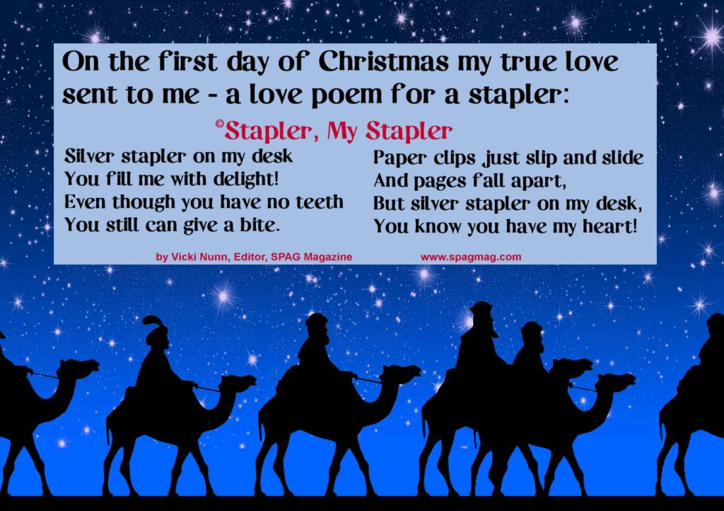 On the first day of Christmas my true love sent to me: a love poem for a stapler
